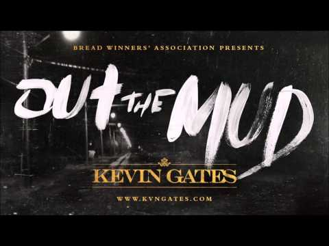 Kevin Gates - Out The Mud (Slowed Down)
