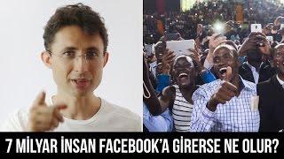 7 Milyar insan Facebook'a girerse ne olur?
