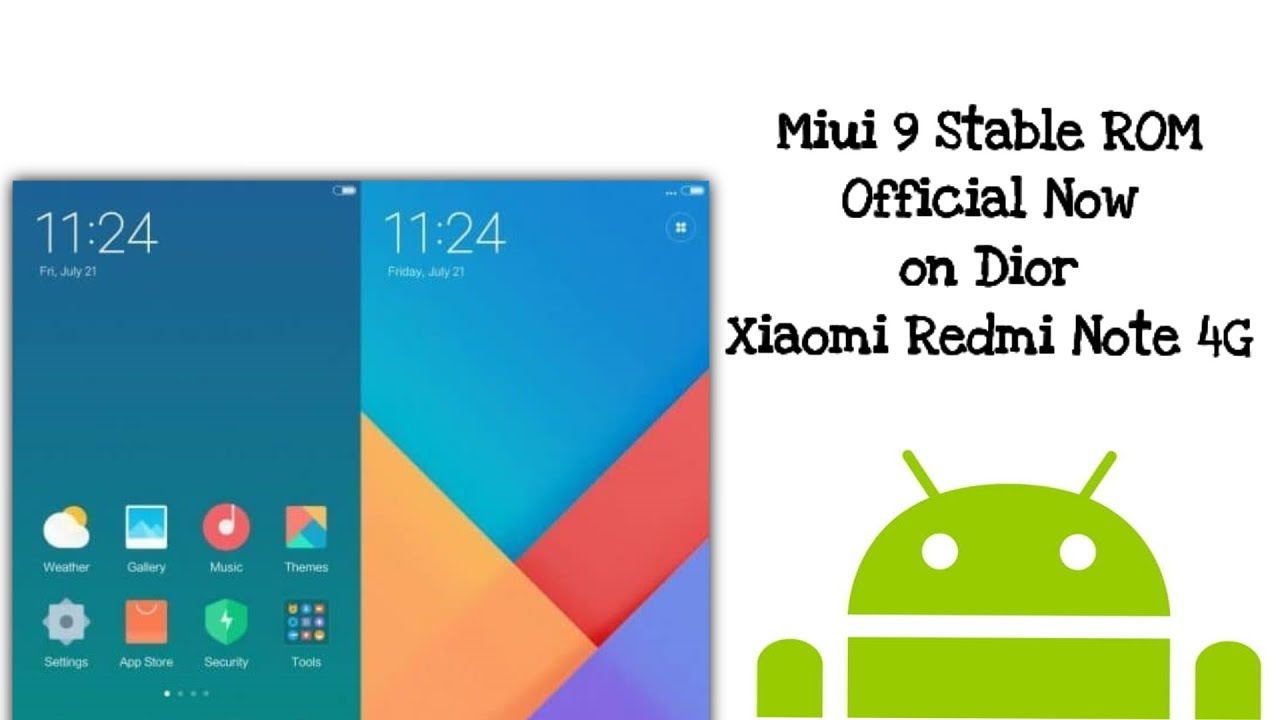 [OFFICIAL ROM] MIUI 9 For Redmi Note 4G | Stable Version | HM Note 1LTE/Dior
