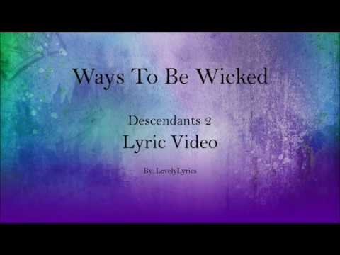 Ways To Be Wicked - Descendants 2 (Lyric Video)