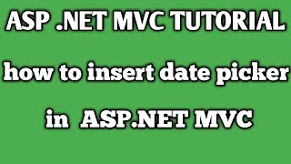 How to Insert date picker in asp .net MVC (HINDI)