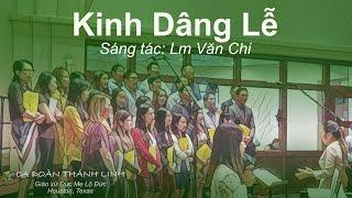 Kinh Dâng Lễ - Lm Văn Chi