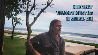 Watch Mike Tramp Till Death Do Us Part video
