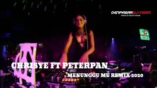 DJ MENUNGGUMU REMIX 2020