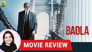 Badla Movie Review by Anupama Chopra | Sujoy Ghosh | Amitabh Bachchan | Taapsee Pannu