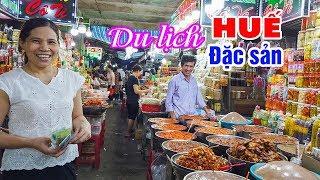 DU LỊCH HUẾ phải đi Chợ Đông Ba   Xa xứ hay Xứ xa không được bỏ qua!
