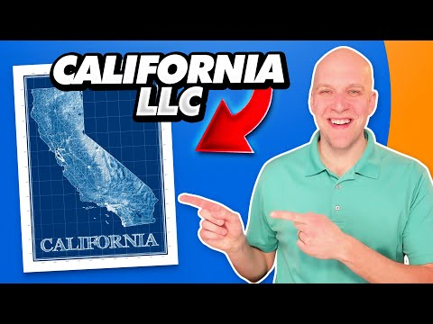 How to Start an LLC in California (3 methods)