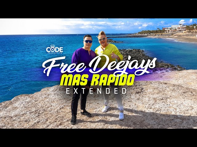 Free Deejays - Mas Rapido (Official Extended Video)