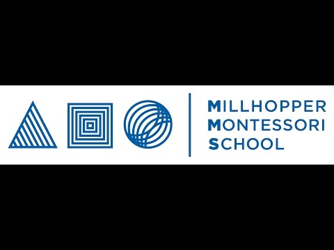 MILLHOPPER MONTESSORI SCHOOL