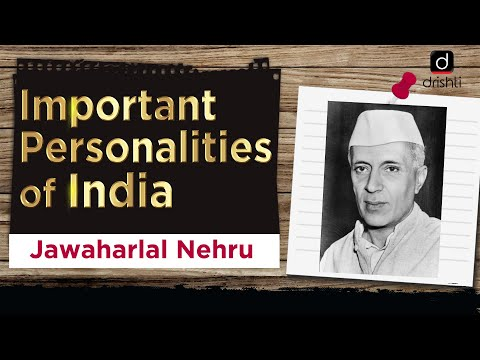 Important Personalities of India - Jawaharlal Nehru