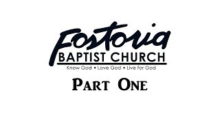 Fostoria Baptist Church: 50th Anniversary Video [Part One]