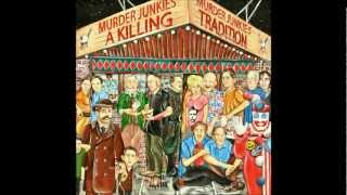 Murder Junkies - Get Dead Real Soon