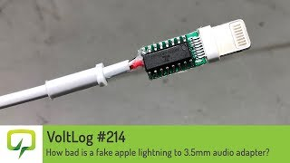 Voltlog #214 - How bad is a fake apple lightning to 3.5mm audio adapter?