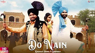 Do Nain (Full Song) | Karamjit Anmol | Labhpreet | Latest Punjabi Songs 2019 | Saga Music