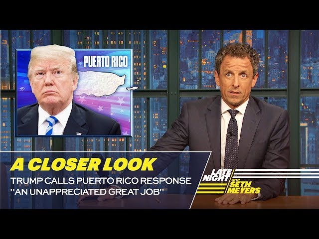 "Trump Calls Puerto Rico Response ""An Unappreciated Great Job"": A Closer Look"