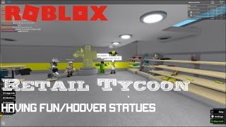 Roblox: Retail Tycoon: HOOVER STATUES
