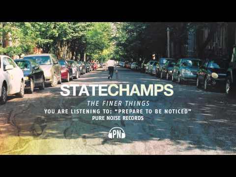 "State Champs ""Prepare To Be Noticed"""