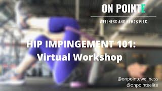 Hip Impingement 101