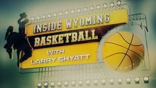 Inside Wyoming Basketball with Larry Shyatt (2.23.16)