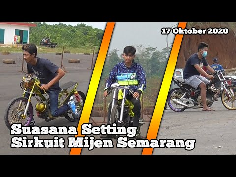 Suasana Saat Setting Fun Drag Bike Sirkuit Mijen Semarang Terbaru 17 Oktober 2020 Meriah Sekali