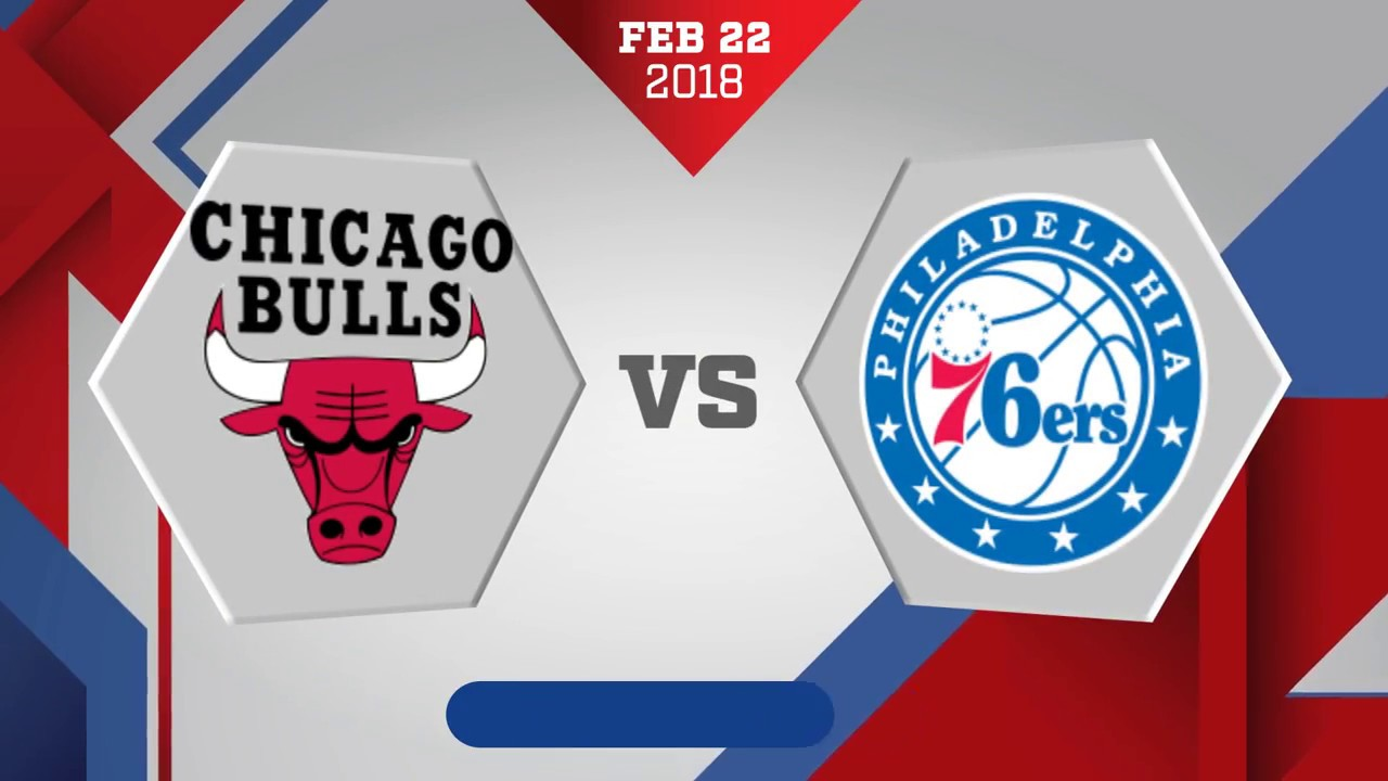 philadelphia-76ers-vs-chicago-bulls-february-22-2018