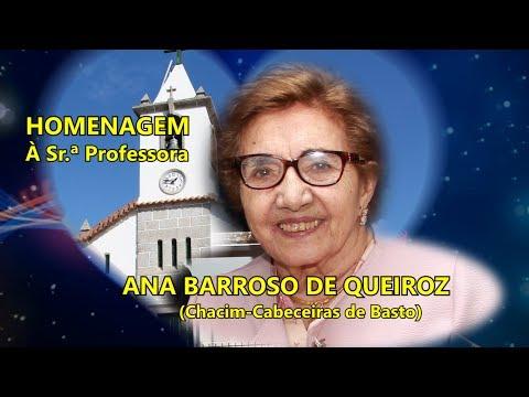 680 HOMENAGEM à Srª Prof. ANA BARROSO DE QUEIROZ 4K-Chacim-Cabeceiras / Coletânea António Teixeira