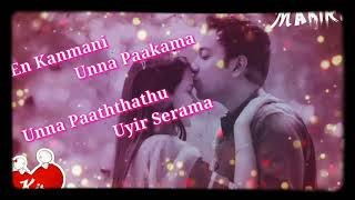 En kanmani love you