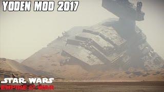 Yoden Mod 2017 - Battle of Jakku - Star Wars: Empire at War Mod