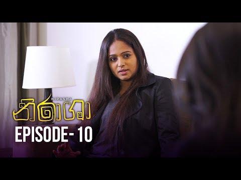 Nirasha | Episode 10 | සතියේ දිනවල රාත්රී 8.30 ට - (2018-12-14) | ITN