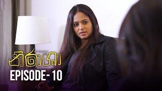 Nirasha | Episode 10 | සතියේ දිනවල රාත්රී 8.30 ට - (2018-12-14) | ITN Thumbnail