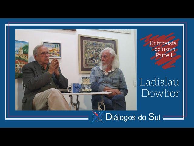 Entrevista exclusiva com Ladislau Dowbor — Parte l