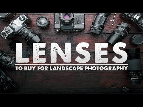 What Landscape Photography LENS Should YOU BUY?