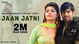Jaan Jaatni 2 Sonika Singh, Rahul Bhod | Masoom Sharma, Sheenam| New Haryanvi Songs Haryanavi 2019