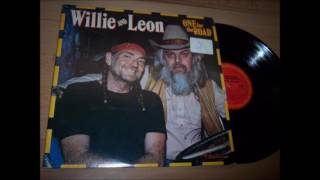 14. Because of You - Willie Nelson & Leon Russell - One For The Road (Hank Wilson)