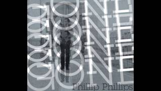 Phillip Phillips - Gone Gone Gone (Frank Kadillac Remix) [Bootleg]