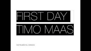Timo Maas First Day Instrumental Version