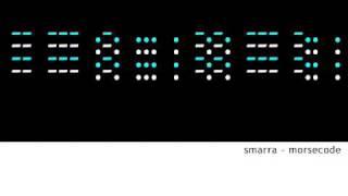 Smarra - Morsecode (Alternative Mix)