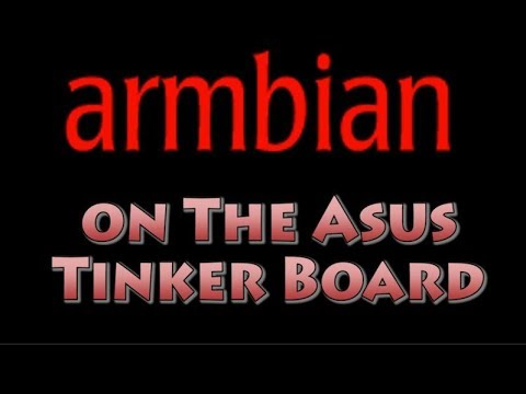 How to Install Armbian on the ASUS Tinker Board