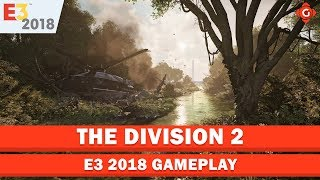 The Division 2 - E3 2018  | Gameplay