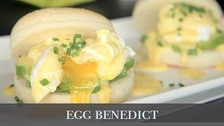 班尼迪克蛋: 如何煮出完美水波蛋&荷蘭醬 / Egg Benedict: how to poach eggs & Hollandaise