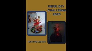 USEFUL DIY CHALLENGE  OCT 2020, FESTIVE LIGHTS