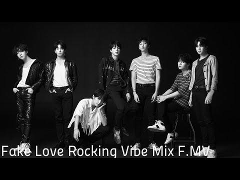 BTS - Fake Love Rocking Vibe Mix F.MV