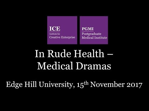 ICE and PGMI: In Rude Health - Medical Dramas