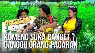 Dagelan OK Komeng Suka Banget Ganggu Orang Pacaran full 1Februari 2019