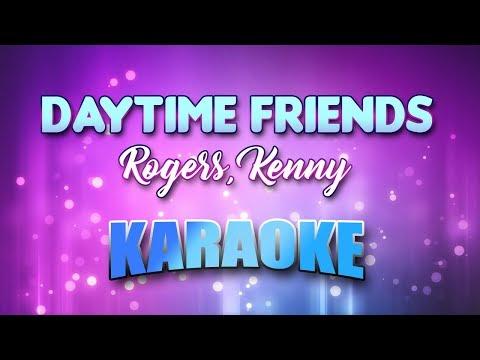Rogers, Kenny - Daytime Friends (Karaoke & Lyrics)