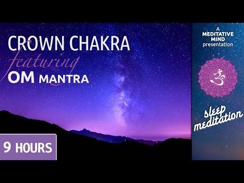 Sleep Chakra Meditation Music | CROWN CHAKRA | OM Mantra Chanting Morning Meditation