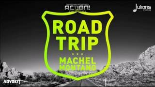 Machel Montano - Road Trip | Soca Music