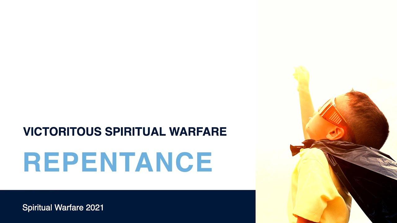 Spiritual Warfare: Repentance