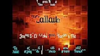 Jay-j & El Croki Feat Fernan Flow - Callaito. (Prod. Linarez)