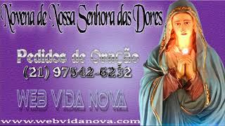 1ª Dia da Novena de Nossa Senhora das Dores